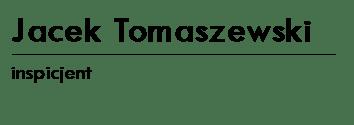 JACEK TOMASZEWSKI