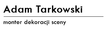 ADAM TARKOWSKI